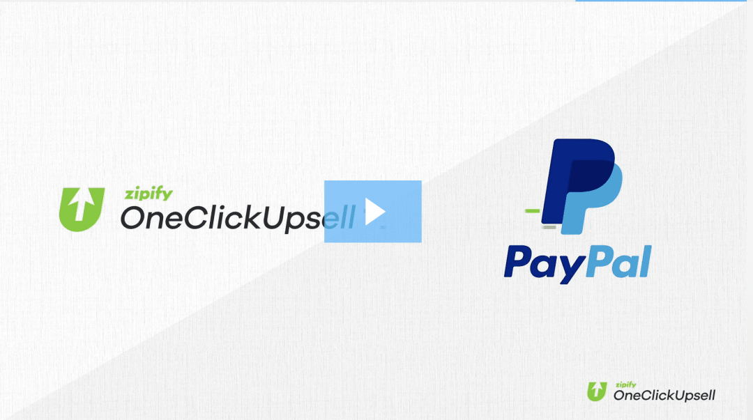 Zipify OnceClickUpsell - PayPal