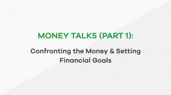 money talks part 1 - confronting money and setting financial goals