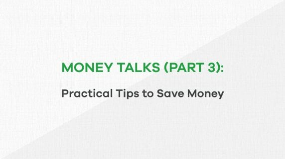 Money talks - Practical tips to Save Money