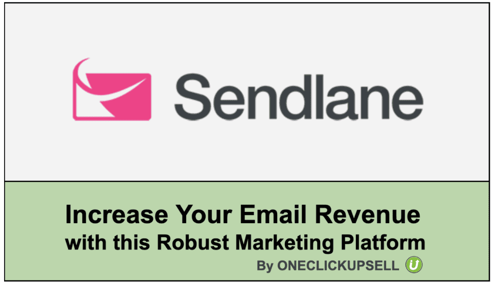 increasing email revenue with Sendlane